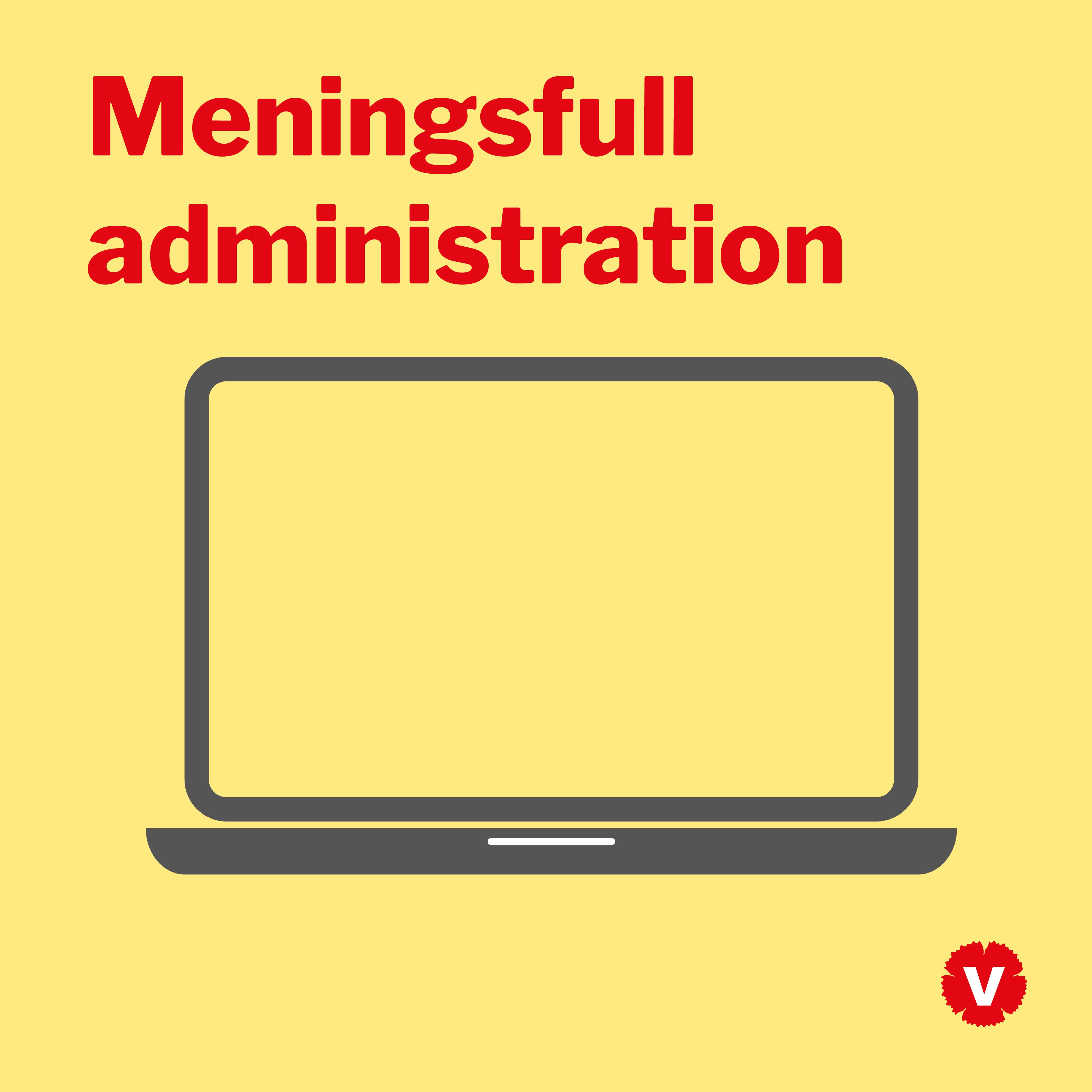 Meningsfull administration